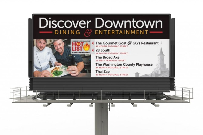 Discover Downtown Dining & Entertainment billboard design, highlighting The Gourmet Goat & 28 South's Best Chefs in Hagerstown Magazine's 2014 Hot List. Design as part of the team at Icon Graphics.